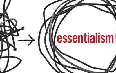 3 Core Truths of Essentialism